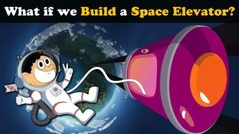What if we build a space elevator?