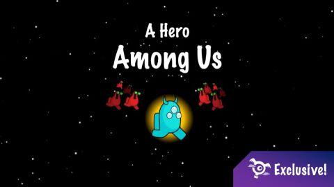 A Hero Among Us