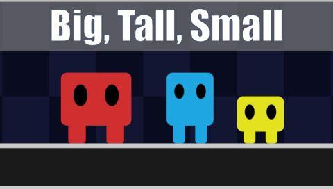 Big Tall Small